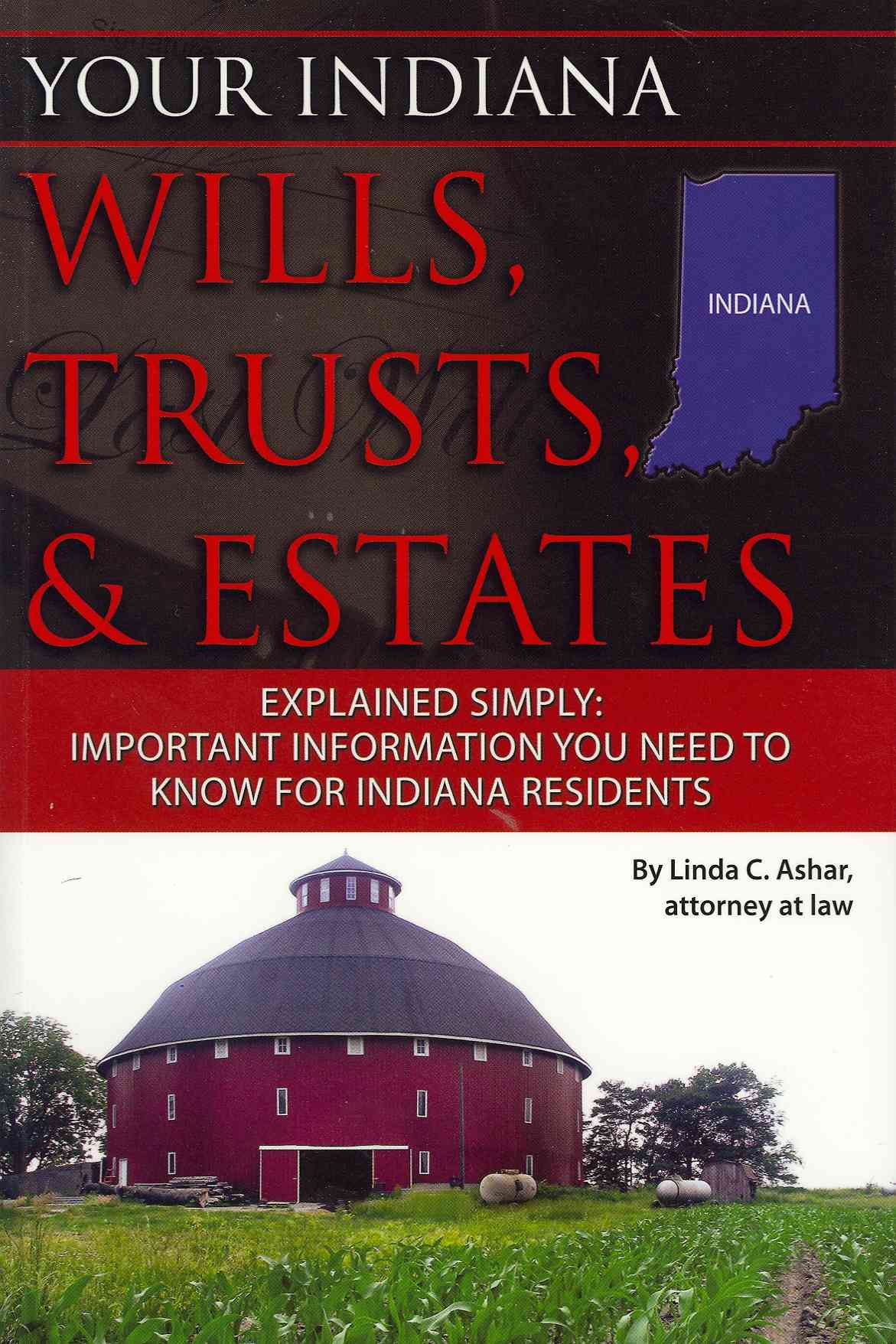 Your Indiana Wills, Trusts, & Estates Explained Simply: Important Information You Need to Know for Indiana Residents (Paperback) - Thumbnail 0