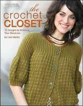 The Crochet Closet: 15 Designs to Enhance Your Wardrobe (Paperback)