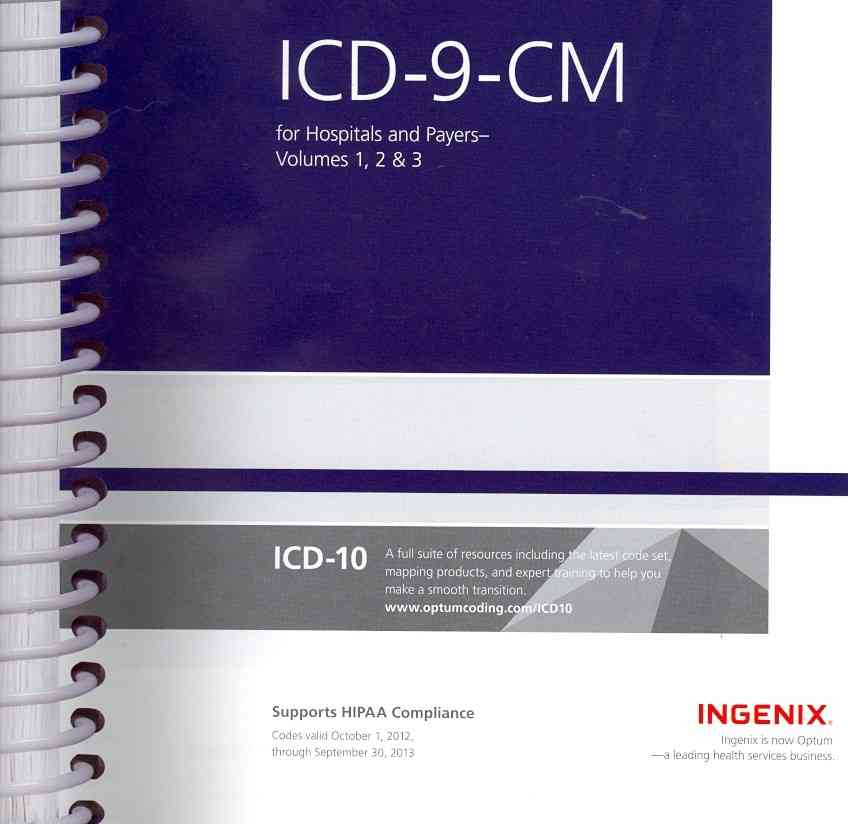 ICD-9-CM for Hospitals and Payers Volumes 1, 2, & 3: Expert (Spiral bound)