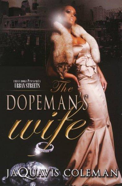 The Dopeman's Wife (Paperback)