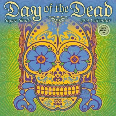 Day of the Dead 2014 Calendar (Calendar)