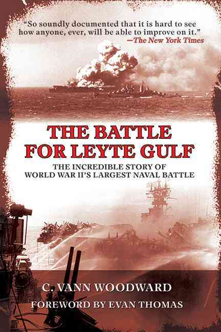 The Battle for Leyte Gulf: The Incredible Story of World War II's Largest Naval Battle (Paperback)