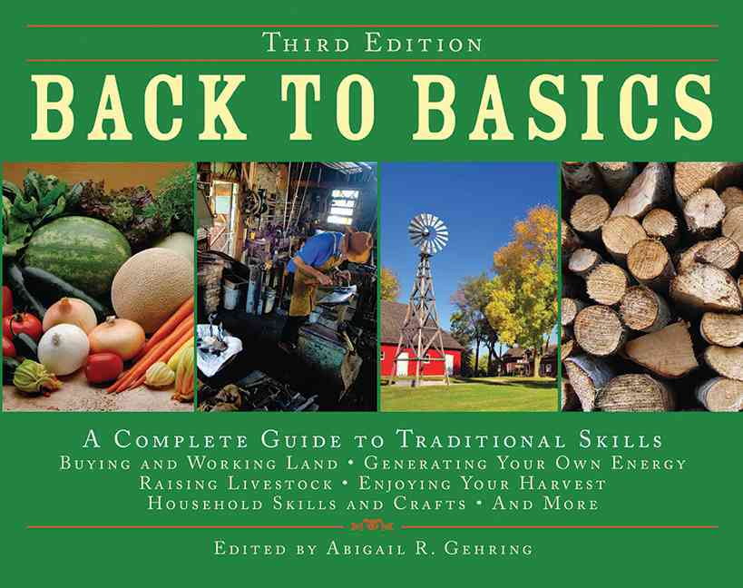Back to Basics: A Complete Guide to Traditional Skills (Hardcover)