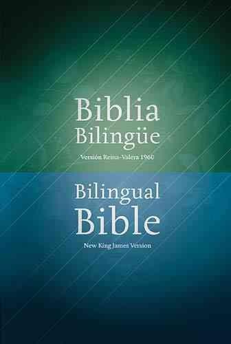 Biblia Bilingue / Bilingual Bible: Version Reina Valera 1960 / New King James Version (Hardcover)
