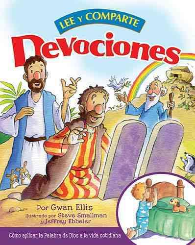 Devociones lee y comparte / Devotional Read and Share: Como Aplicar La Palabra De Dios a La Vida Cotidiana / How ... (Hardcover)