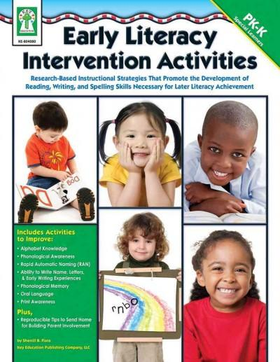 Early Literacy Intervention Activities: Research-based Instructional Stategies That Promote the Development of Re... (Paperback)
