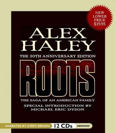Roots: The Saga of an American Family (CD-Audio)
