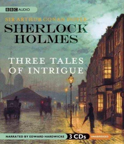 Sherlock Holmes: Three Tales of Intrigue (CD-Audio)