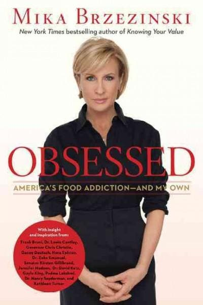 Obsessed: America's Food Addiction-and My Own (Hardcover)