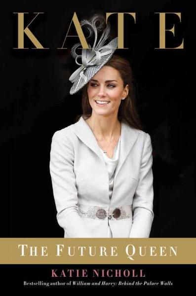 Kate: The Future Queen (Hardcover)