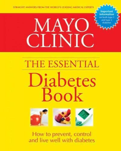 Mayo Clinic The Essential Diabetes Book (Hardcover)