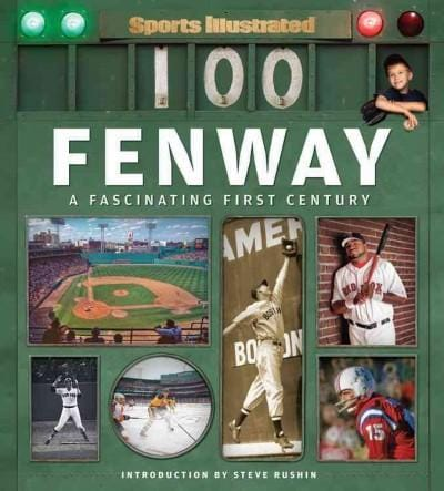Sports Illustrated Fenway: A Fascinating First Century (Hardcover)
