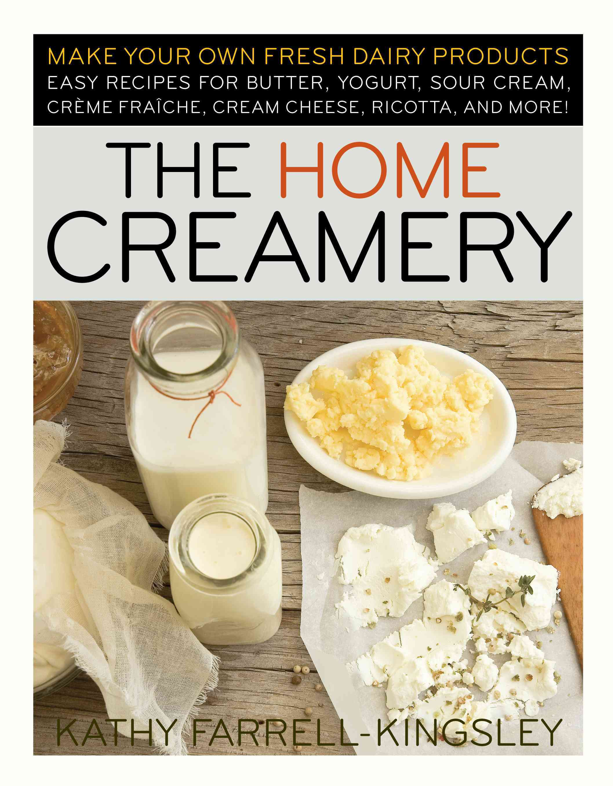 The Home Creamery (Paperback)