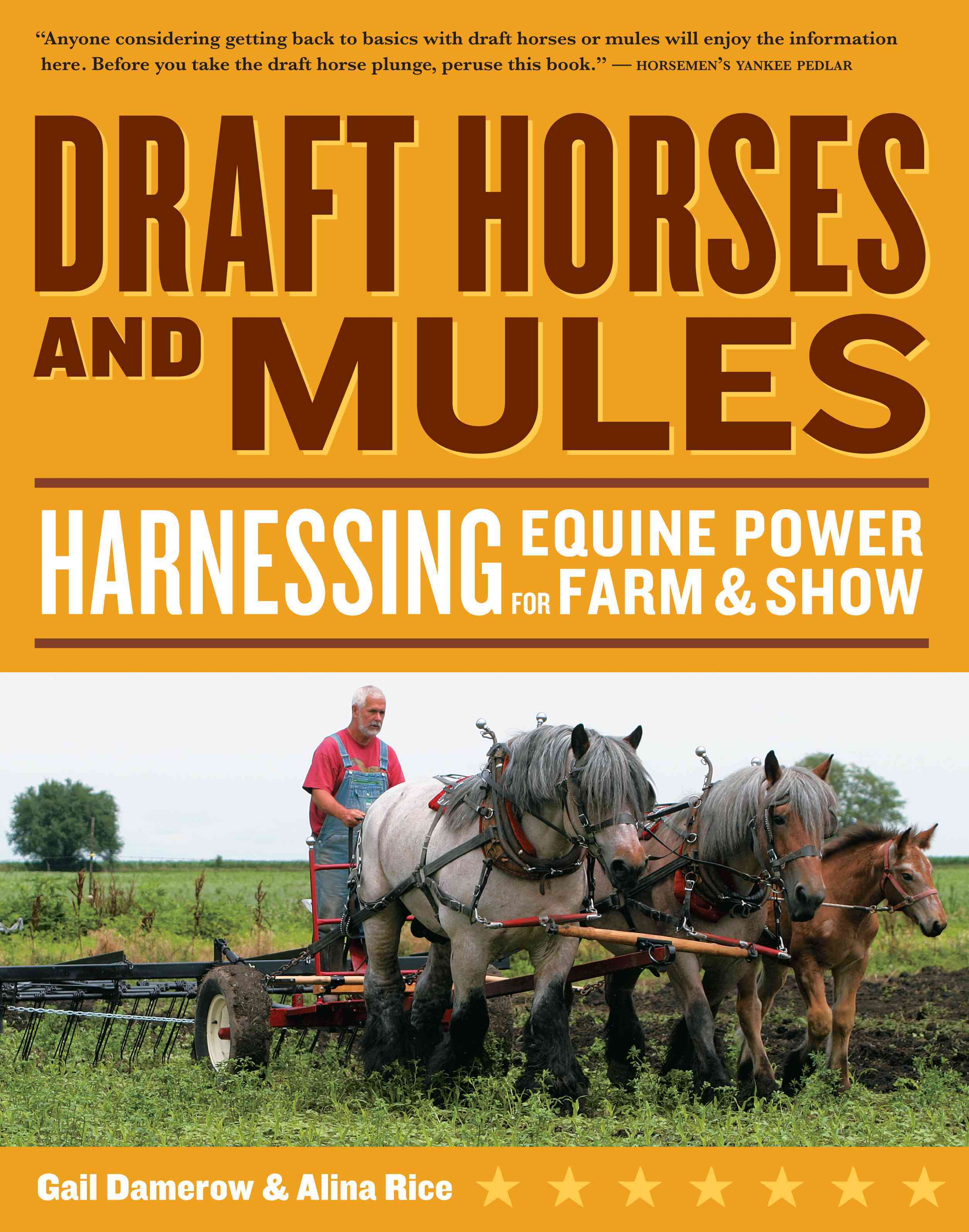 Draft Horses and Mules: Harnessing Equine Power for Farm & Show (Paperback)