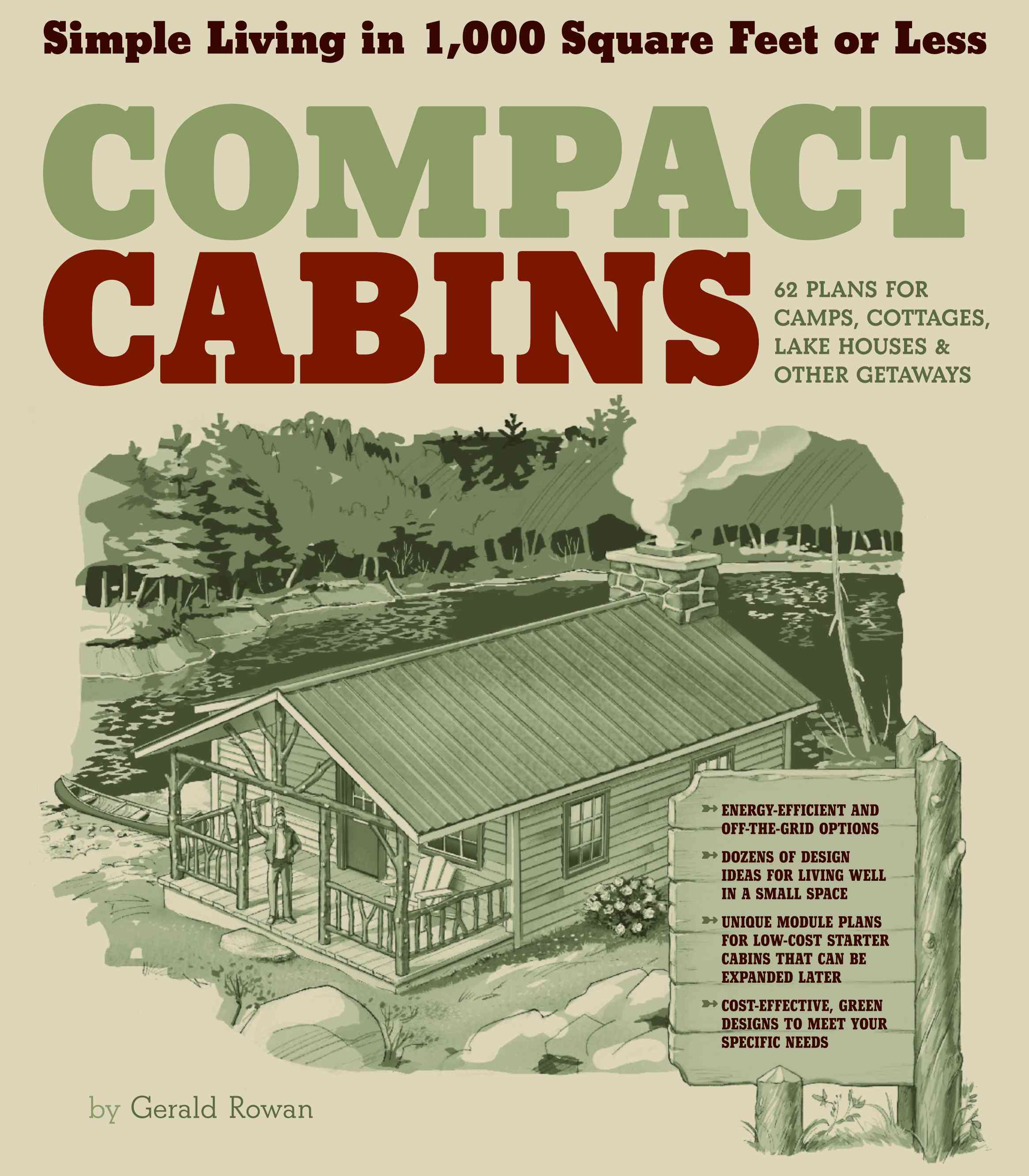 Compact Cabins: Simple Living in 1,000 Square Feet or Less (Paperback) - Thumbnail 0