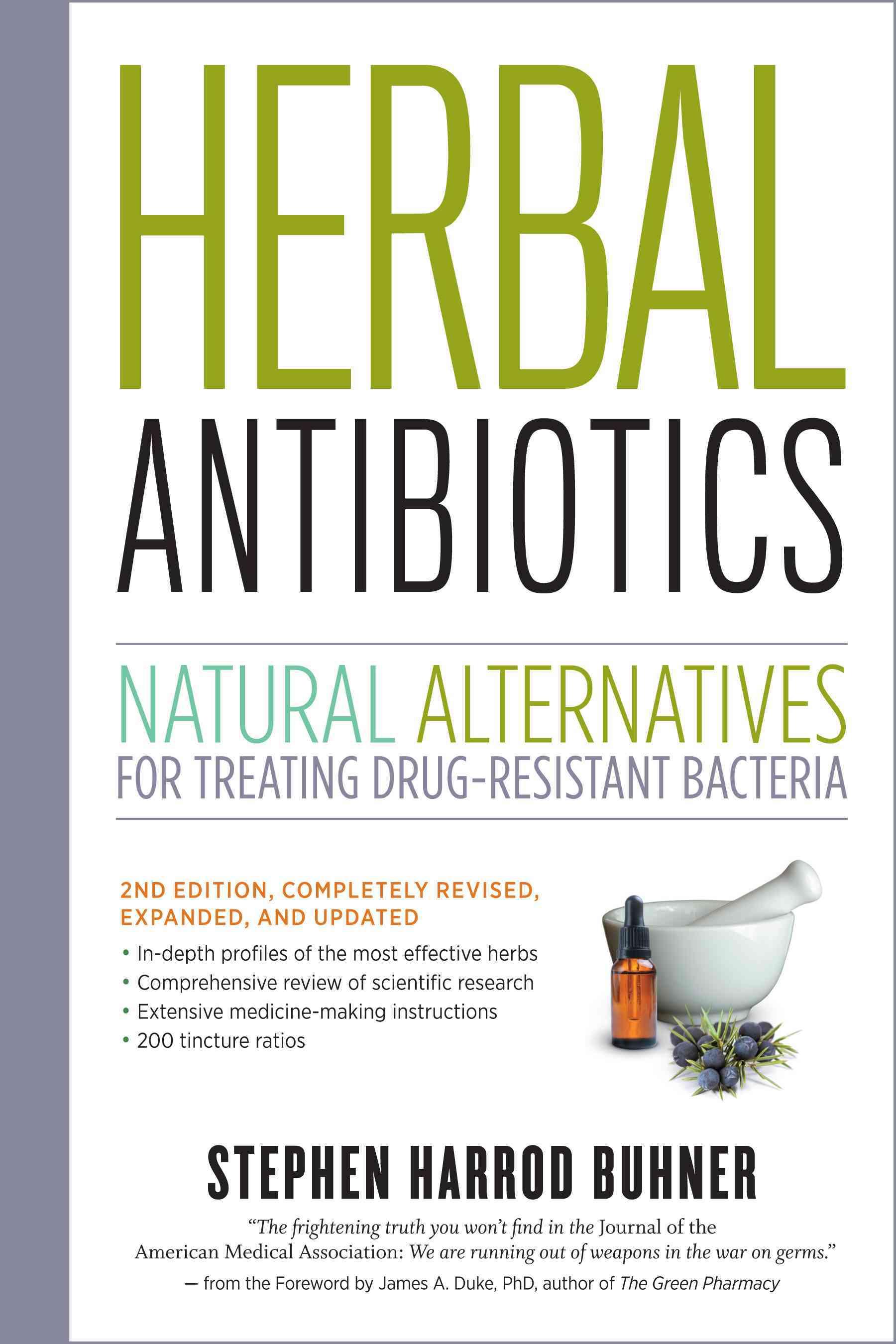 Herbal Antibiotics: Natural Alternatives for Treating Drug-Resistant Bacteria (Paperback)