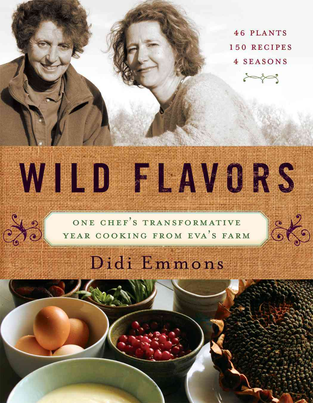 Wild Flavors: One Chef's Transformative Year Cooking from Eva's Farm (Hardcover) - Thumbnail 0