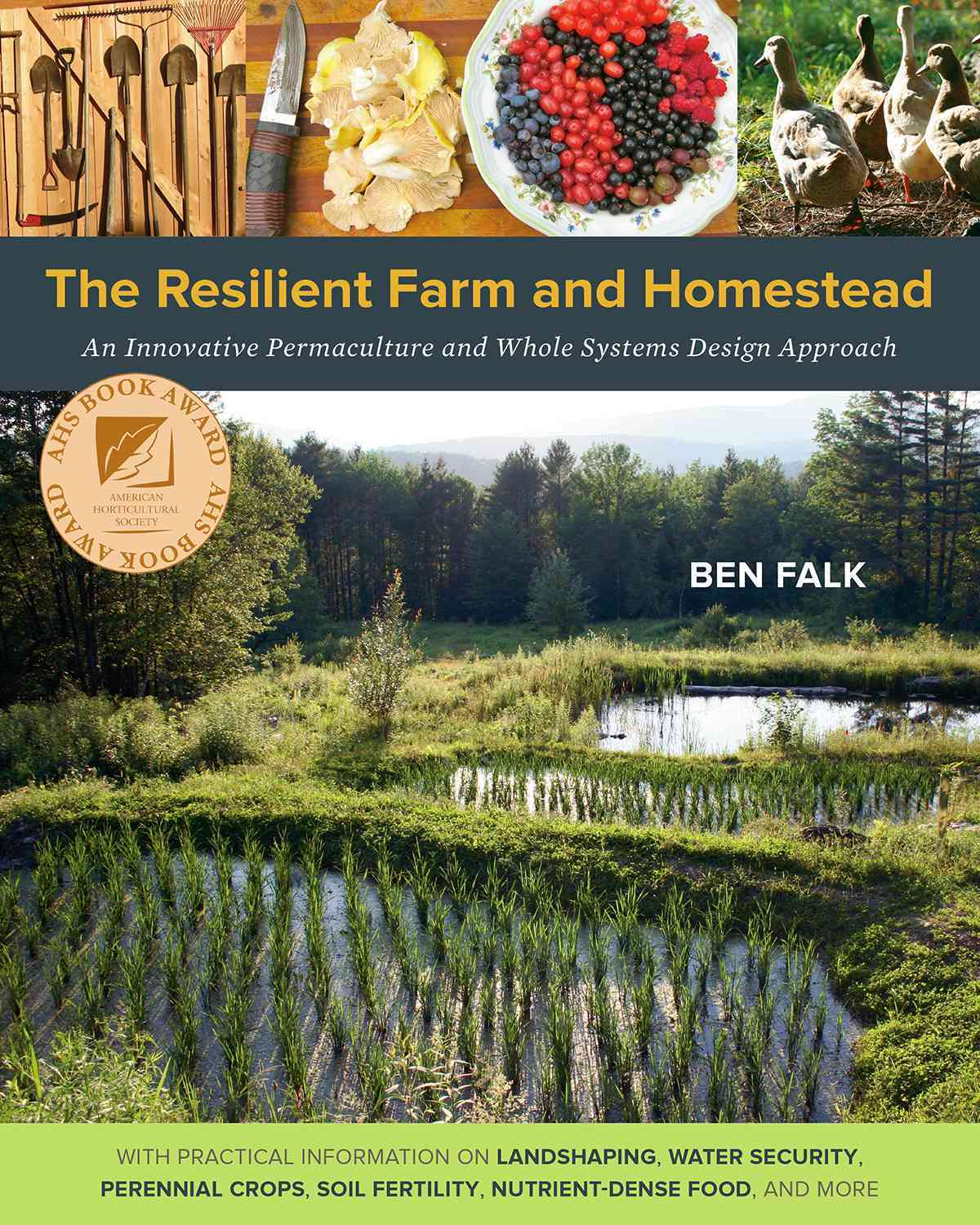 The Resilient Farm and Homestead: An Innovative Permaculture and Whole Systems Design Approach (Paperback)