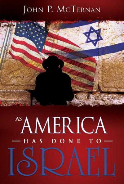As America Has Done to Israel (Paperback)