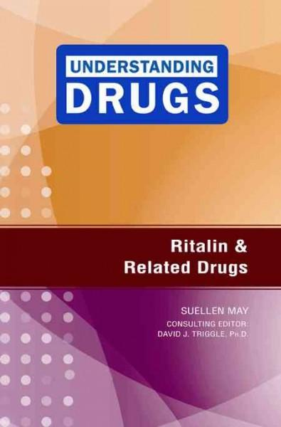 Ritalin and Related Drugs (Hardcover)