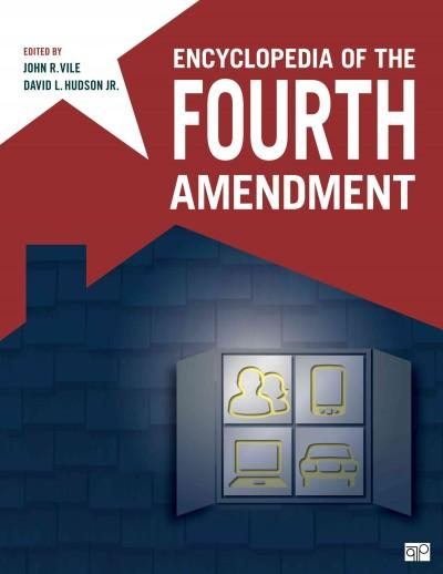 Encyclopedia of the Fourth Amendment (Hardcover)