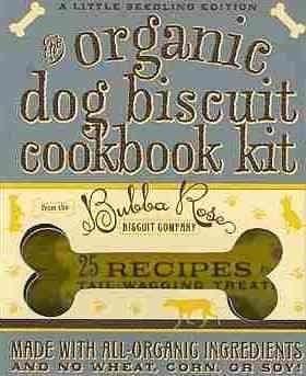 The Organic Dog Biscuit Cookbook Kit (Paperback)