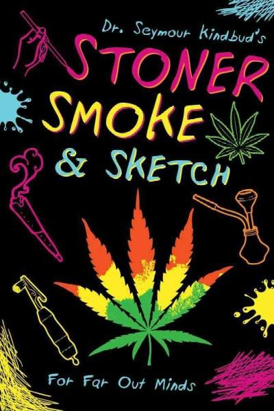 Stoner Smoke & Sketch (Hardcover)
