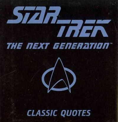 Star Trek the Next Generation Classic Quotes (Hardcover)