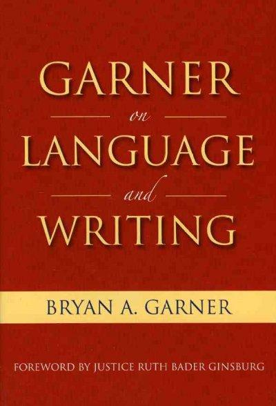Garner on Language and Writing (Hardcover)