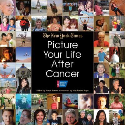 Picture Your Life After Cancer (Hardcover)