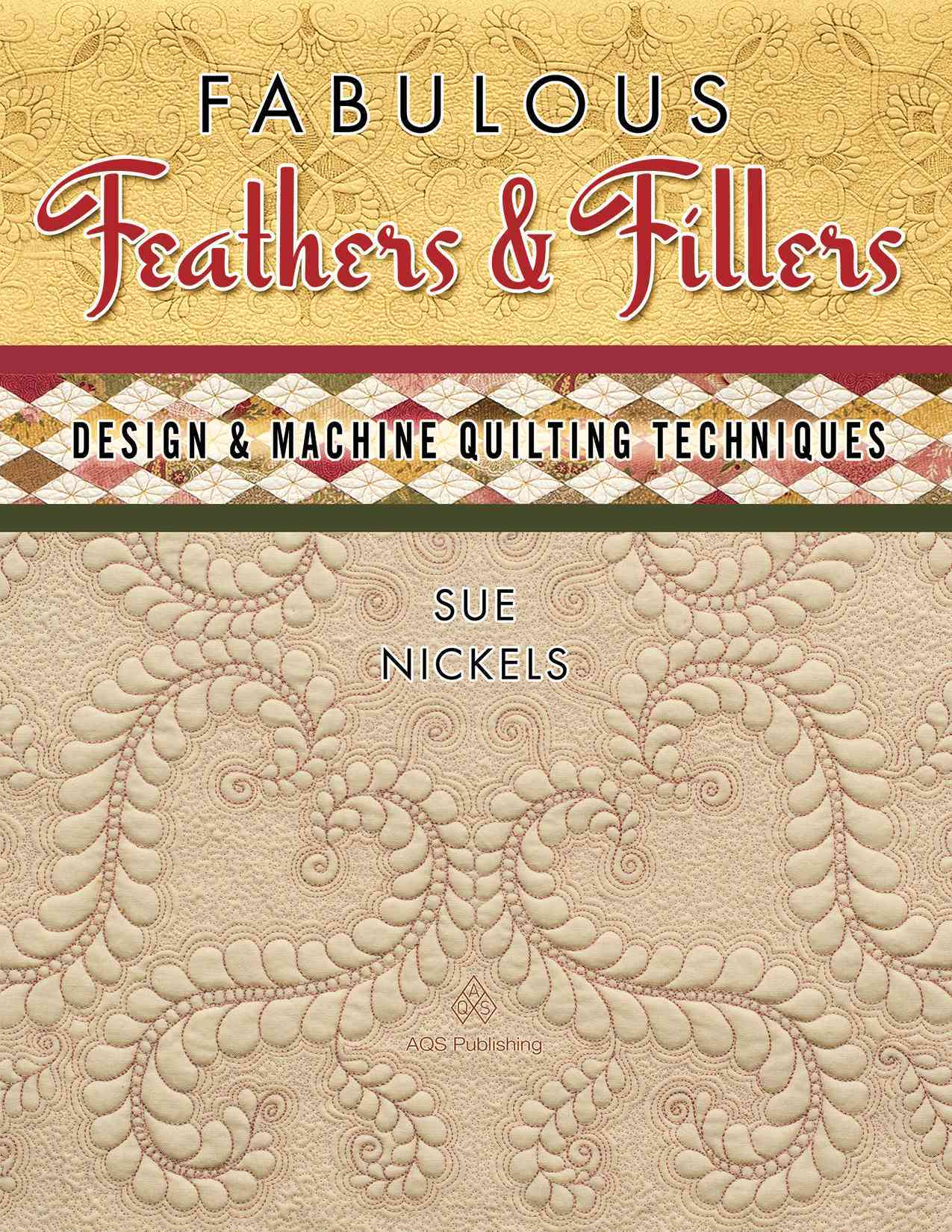 Fabulous Feathers & Fillers: Design & Machine Quilting Techniques (Paperback)