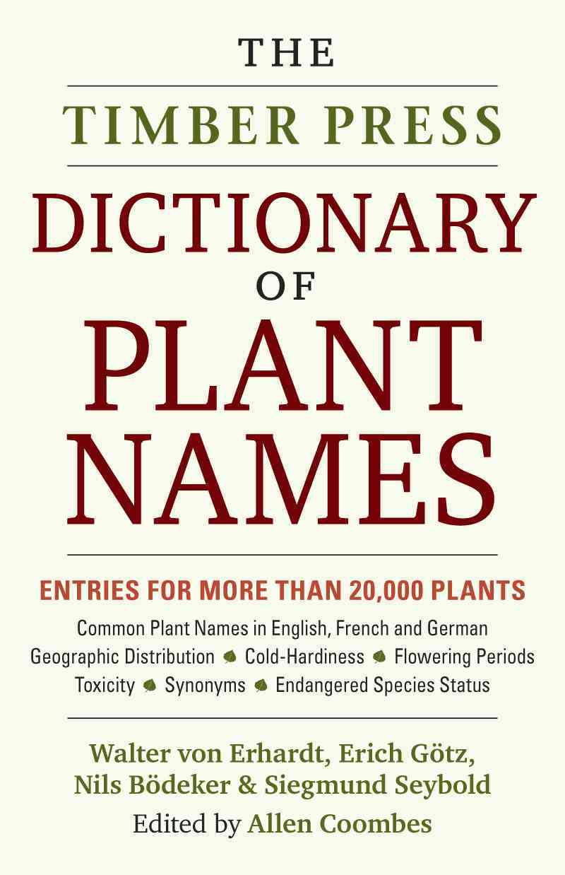 The Timber Press Dictionary of Plant Names (Hardcover)