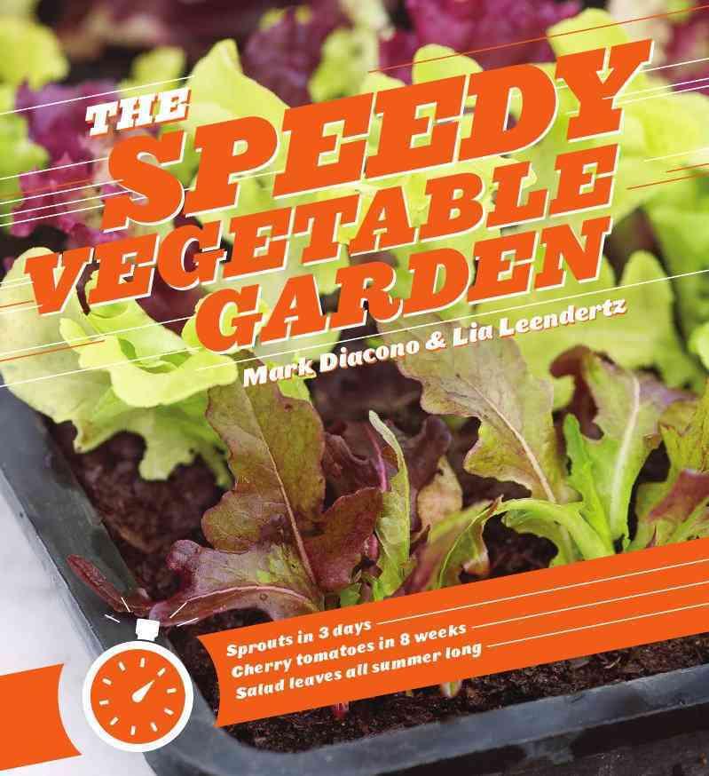 The Speedy Vegetable Garden (Paperback)