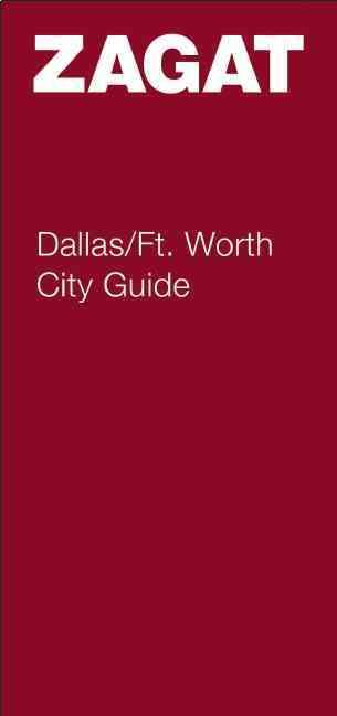 Zagat Survey City Guide Dallas/ft. Worth (Paperback)