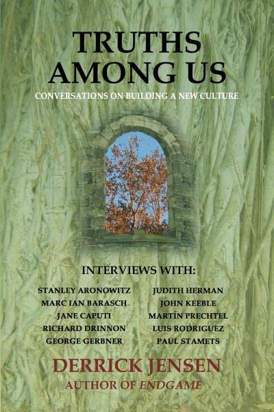 Truths Among Us: Conversations on Building a New Culture (Paperback)