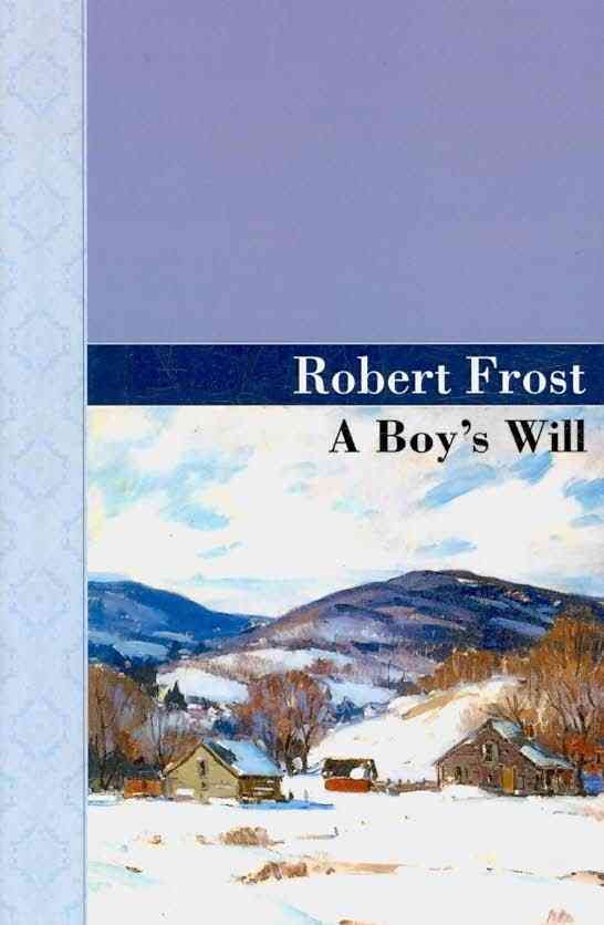 A Boy`s Will (Hardcover)