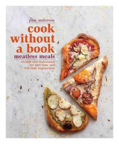Cook Without a Book Meatless Meals: Recipes and Techniques for Part-Time and Full-Time Vegetarians (Hardcover)