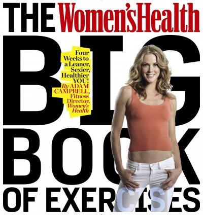 The Women's Health Big Book of Exercises (Paperback)