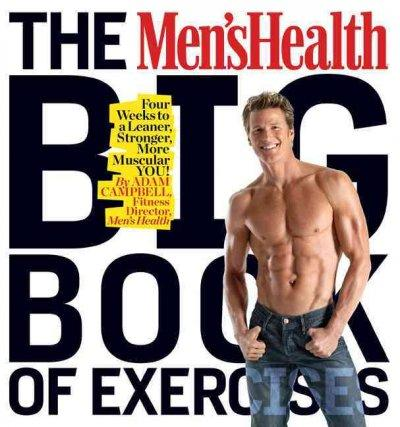 The Men's Health Big Book of Exercises (Paperback)