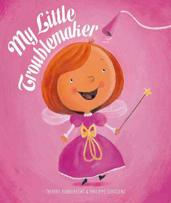My Little Troublemaker (Hardcover)