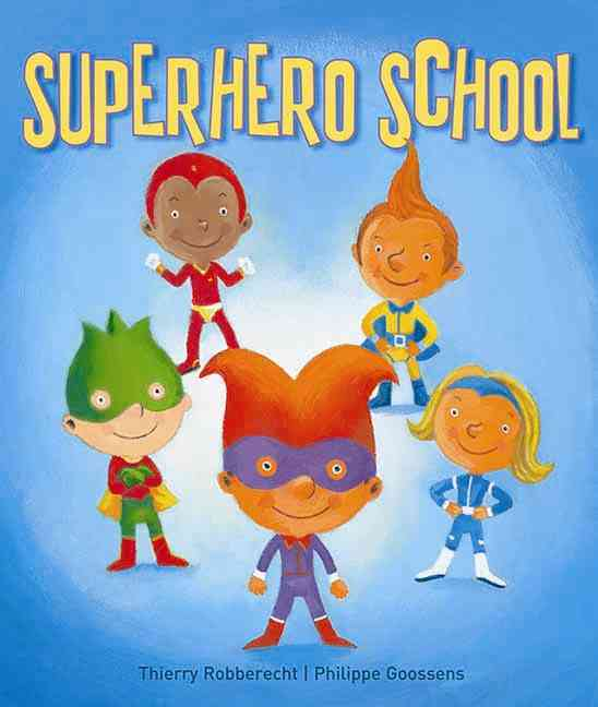 Superhero School (Hardcover)