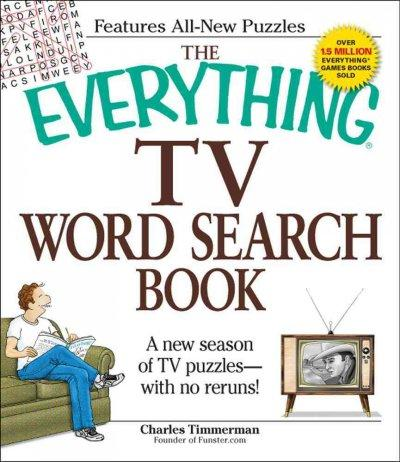 The Everything TV Word Search Book: A New Season of TV Puzzles - With No Reruns! (Paperback)