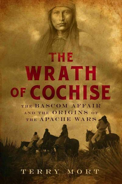 The Wrath of Cochise (Hardcover)