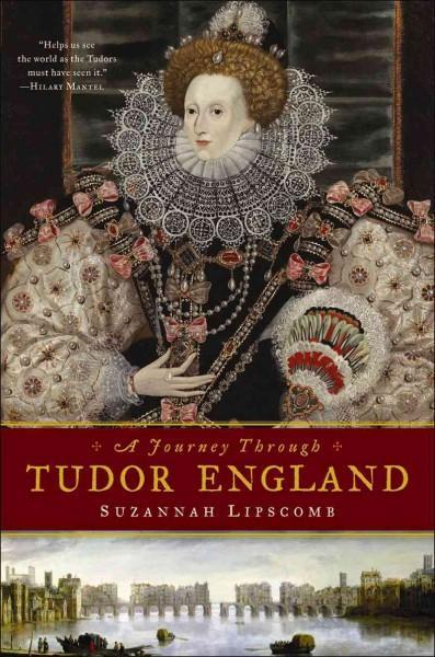 A Journey Through Tudor England (Hardcover)