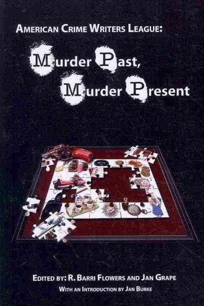 Murder Past, Murder Present (Paperback)