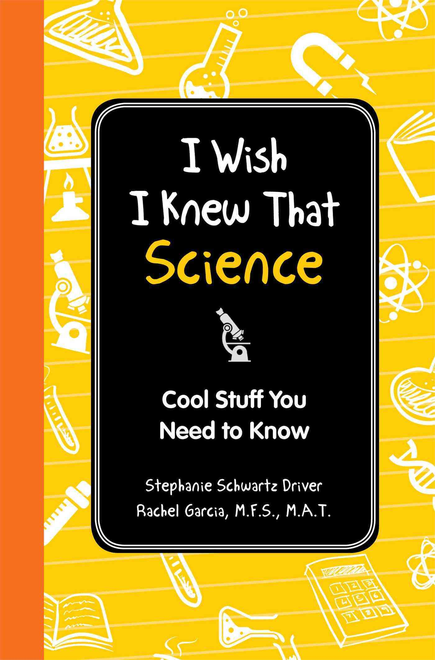 I Wish I Knew That: Science: Cool Stuff You Need to Know (Hardcover)