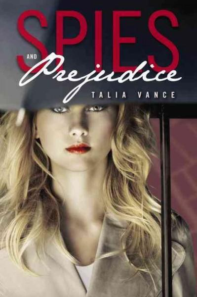 Spies and Prejudice (Hardcover)