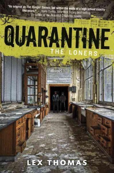 Quarantine: The Loners (Hardcover)