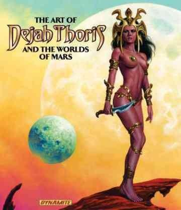 The Art of Dejah Thoris and the Worlds of Mars (Hardcover)