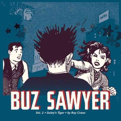 Buz Sawyer 2: Sultry's Tiger (Hardcover)